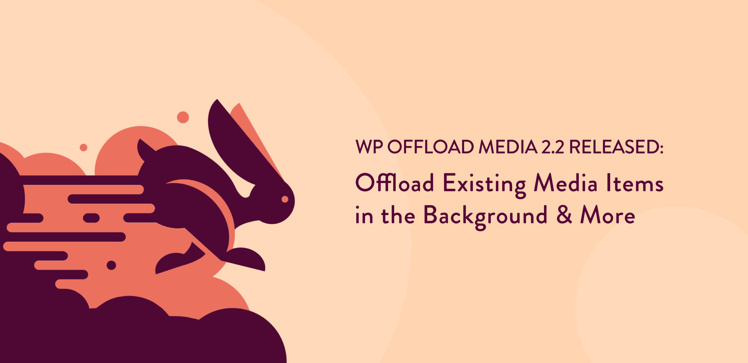 WP Offload Media 2.2 release post banner